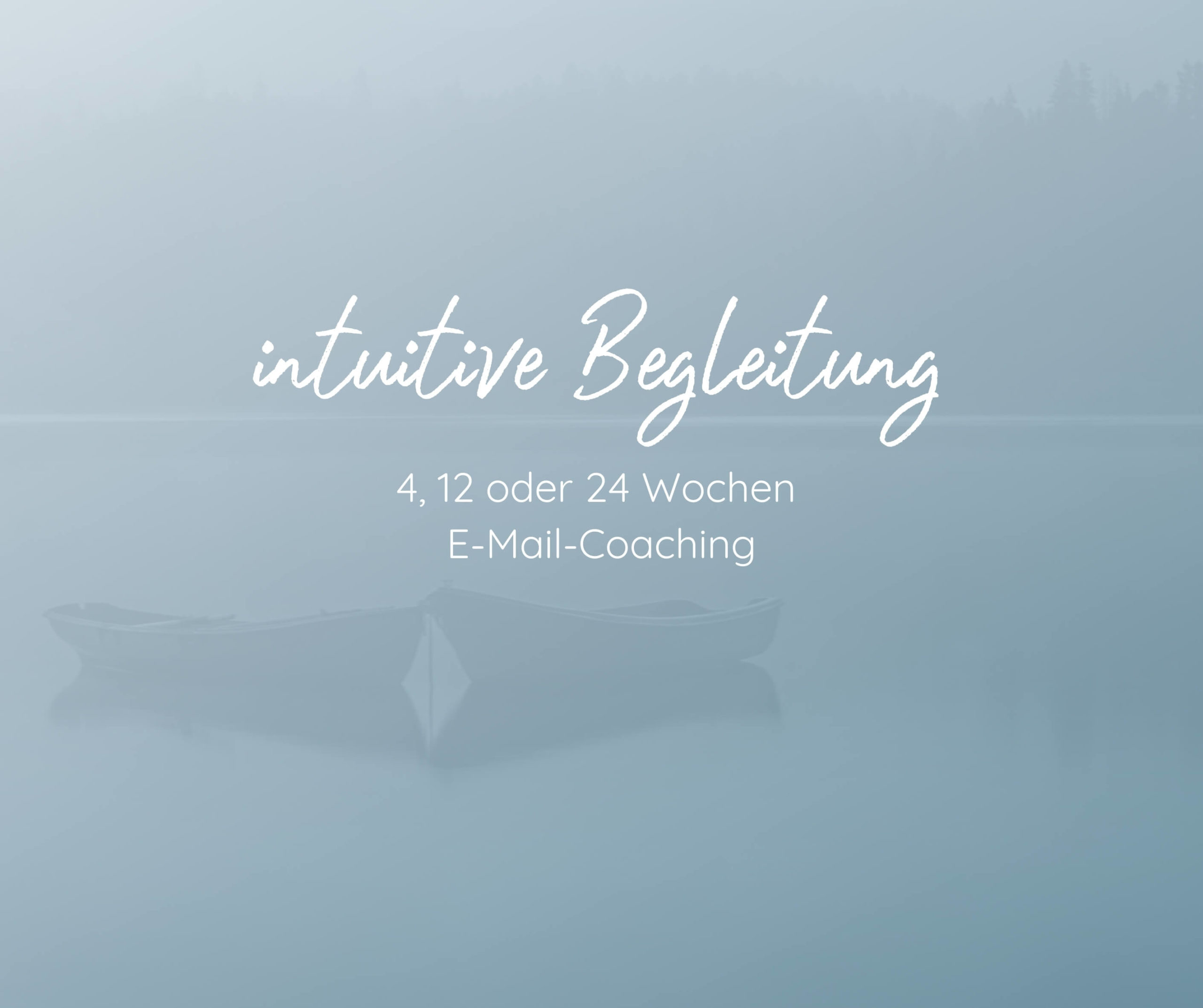 intuitives Coaching: 4, 12 oder 24 Wochen E-Mail-Coaching