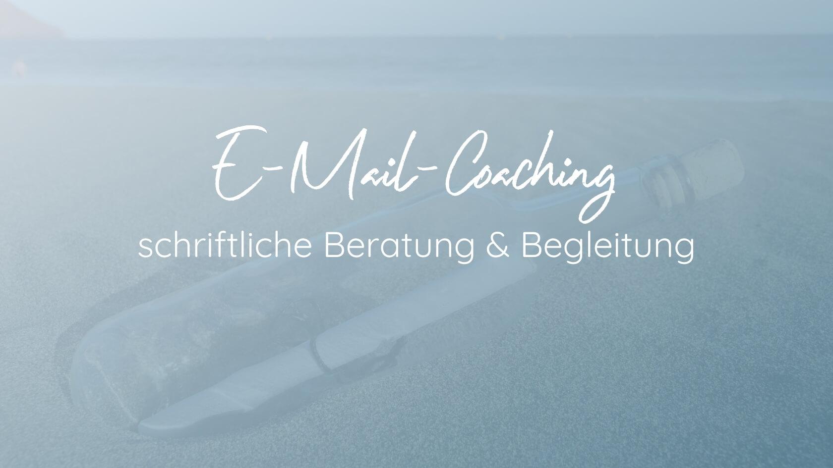 E-Mail-Coaching - schriftliche Beratung & Begleitung